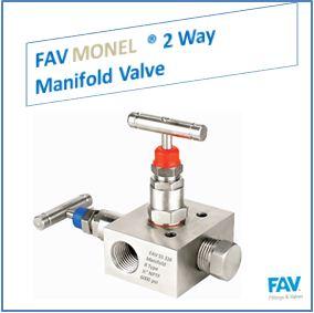 FAV Monel 2 Way Manifold Valve