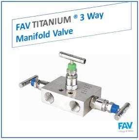 FAV Titanium 3 Way Manifold Valve