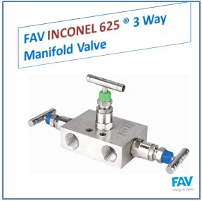 FAV Inconel 3 Way Manifold Valve