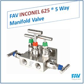 FAV Inconel 5 Way Manifold Valve