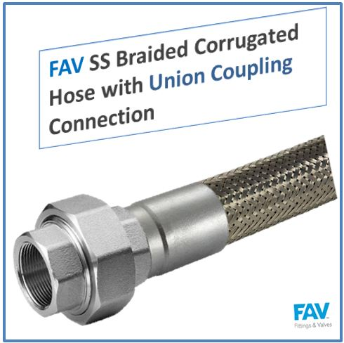 SS Braided Corrugated Hose with Union Coupling Connection