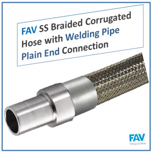 SS Braided Corrugated Hose with Welding Pipe Plain End Connection